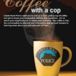 Coffee With a Cop: Castle Rock Police | The Meadows Castle Rock CO